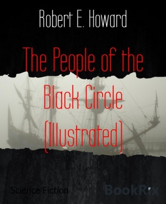 The People of the Black Circle (Illustrated)