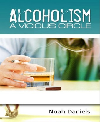 Alcoholism - A Vicious Circle