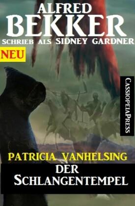 Patricia Vanhelsing - Der Schlangentempel