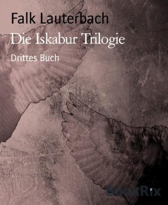 Die Iskabur Trilogie