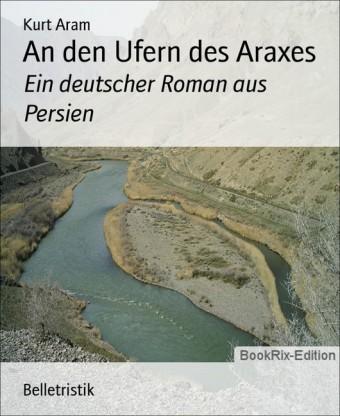An den Ufern des Araxes