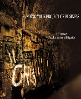 Funding Your Project Or Business