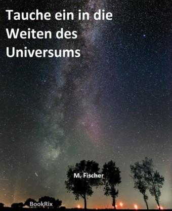 Tauche ein in die Weiten des Universums