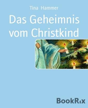 Das Geheimnis vom Christkind
