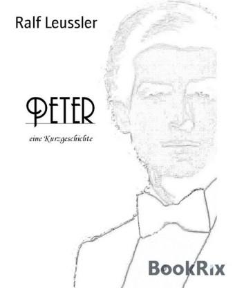 Peter - eine Kurzgeschichte