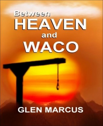 Between Heaven and Waco