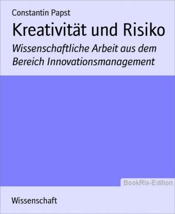 Kreativität und Risiko