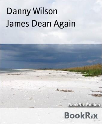 James Dean Again