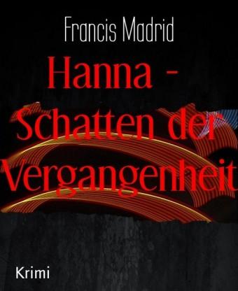 Hanna - Schatten der Vergangenheit