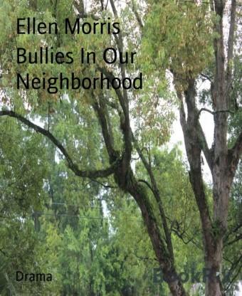 Bullies In Our Neighborhood
