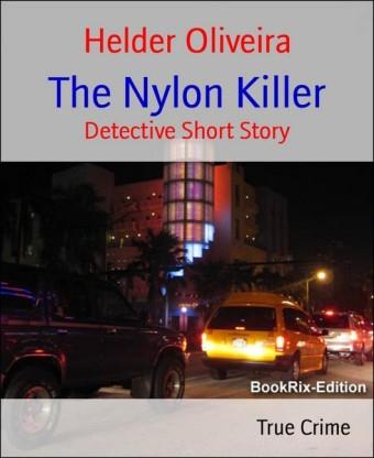 The Nylon Killer