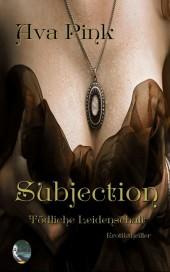 Subjection - Tödliche Leidenschaft
