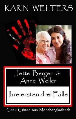 Jette Berger und Anne Weller - Ihre ersten drei Fälle