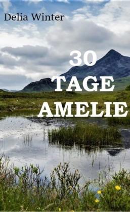30 Tage Amelie