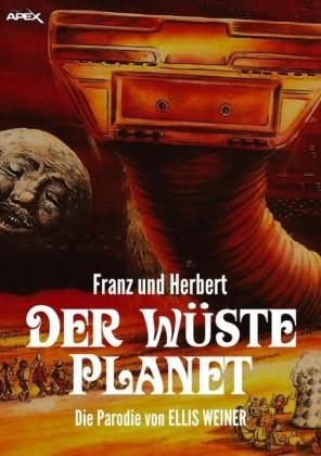 FRANZ UND HERBERT: DER WÜSTE PLANET