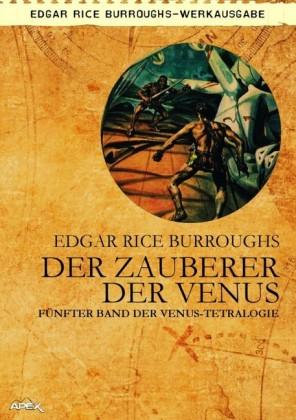 DER ZAUBERER DER VENUS - Fünfter Roman der VENUS-Tetralogie