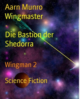 Wingmaster - Die Bastion der Shedorra