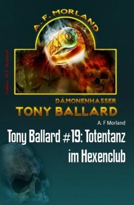 Tony Ballard #19: Totentanz im Hexenclub