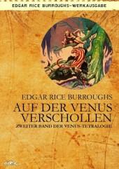AUF DER VENUS VERSCHOLLEN - Zweiter Roman der VENUS-Tetralogie