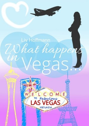 What happens in Vegas ...