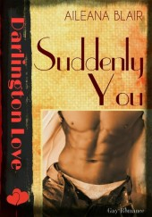Suddenly You