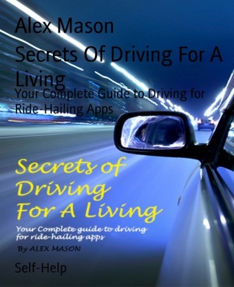 Secrets Of Driving For A Living