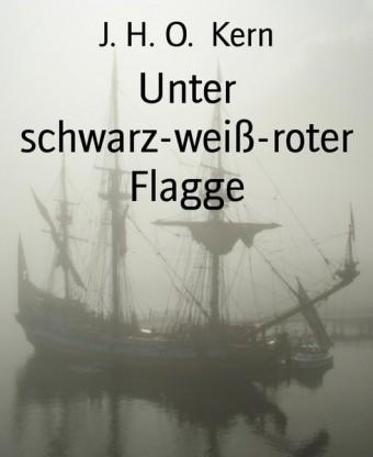Unter schwarz-weiß-roter Flagge