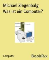 Was ist ein Computer?