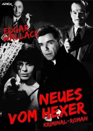 NEUES VOM HEXER: Edgar-Wallace-Werkausgabe, Band 5