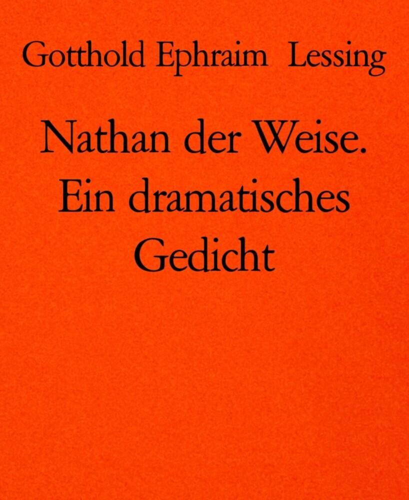 Nathan Der Weise Ein Dramatisches Gedicht Ebook Hofer Life