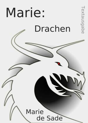 Marie: Drachen