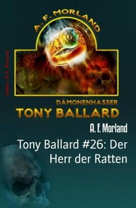 Tony Ballard #26: Der Herr der Ratten