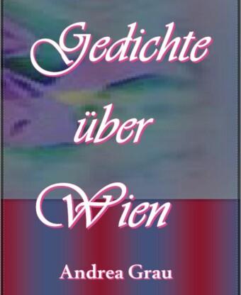 Gedichte über Wien - Band 1