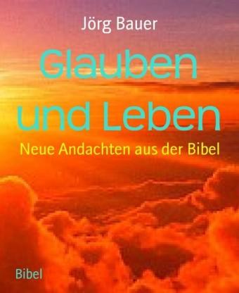 Glauben und Leben