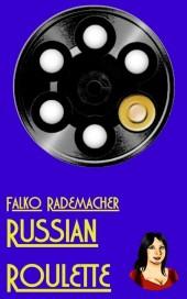 Russian Roulette. A Lisa Becker Short Mystery