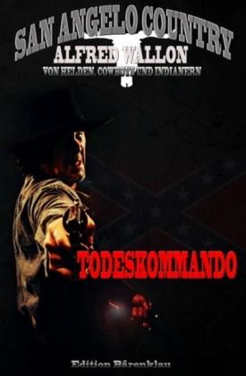 Todeskommando (San Angelo Country)