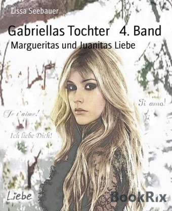 Gabriellas Tochter 4. Band