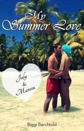 My Summer Love - July & Marvin