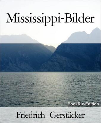 Mississippi-Bilder