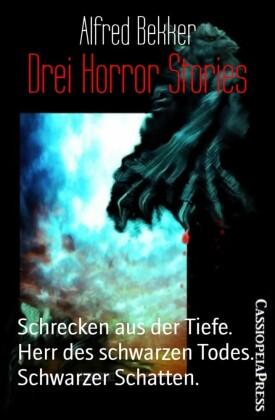 Drei Horror Stories