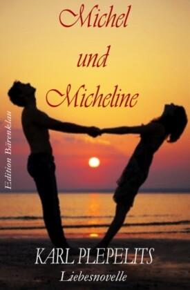 Michel und Micheline: Liebesnovelle