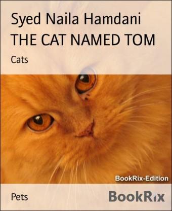 THE CAT NAMED TOM