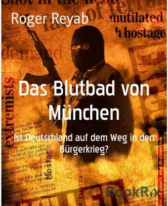 Das Blutbad von München