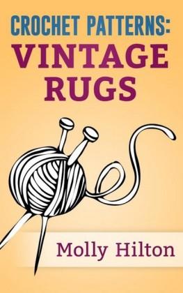 Crochet Patterns: Vintage Rugs