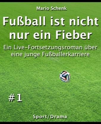 Fußball ist nicht nur ein Fieber #1
