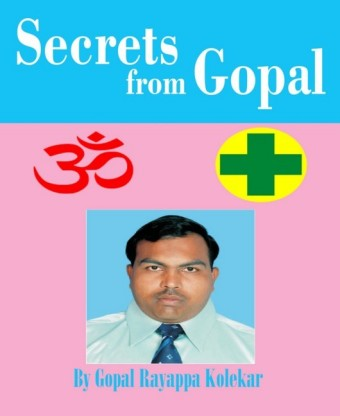 Secrets from Gopal