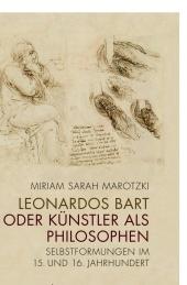 Leonardos Bart oder Künstler als Philosophen