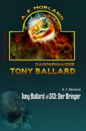 Tony Ballard #313: Der Bringer