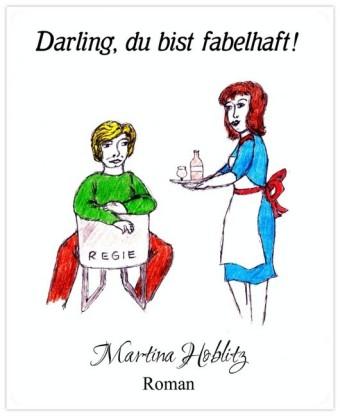Darling, du bist fabelhaft!