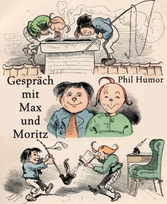Gespräch mit Max und Moritz